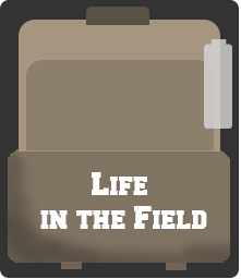 Life in the Field